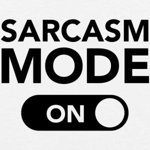 sarcasm-mode-on